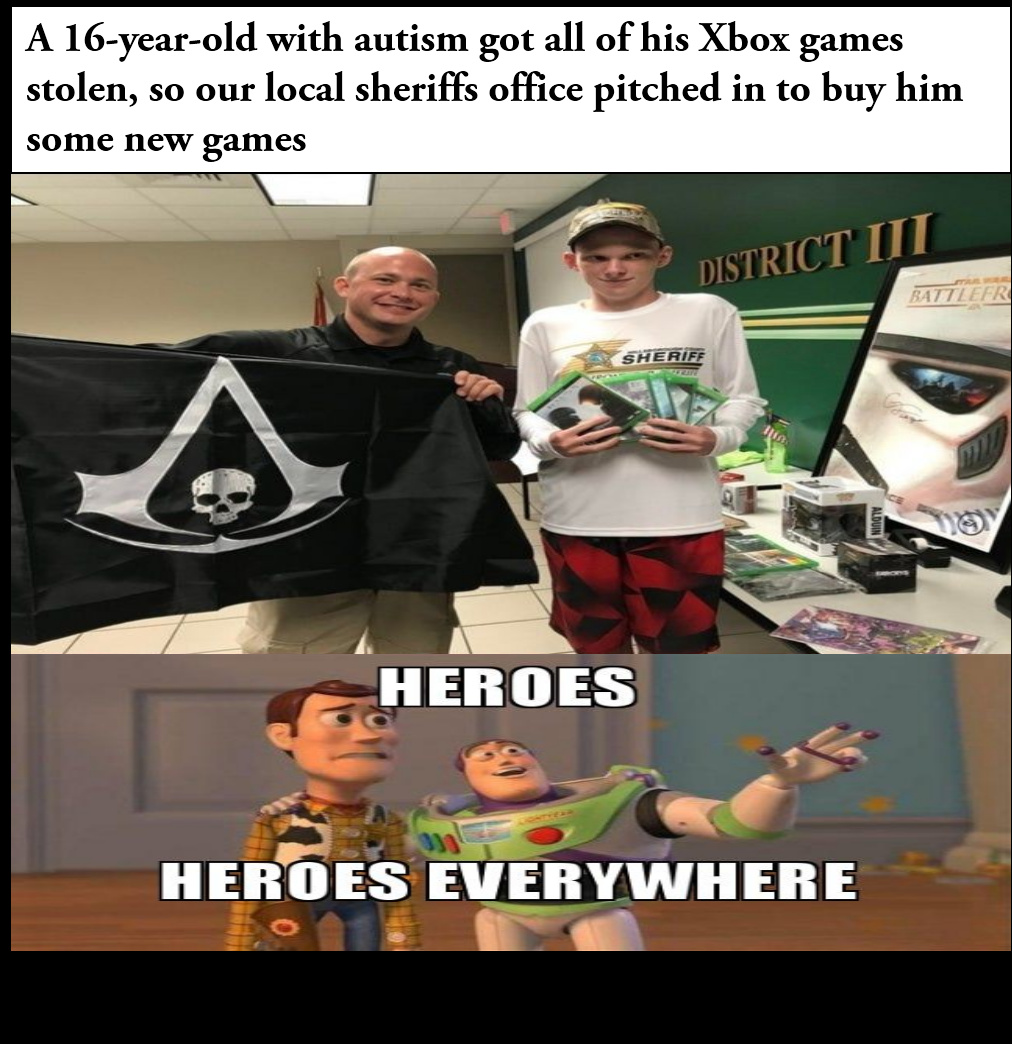 """This sheriff lives up to the phrase """"serve and protect the most needy and unprotected"""" - meme"""