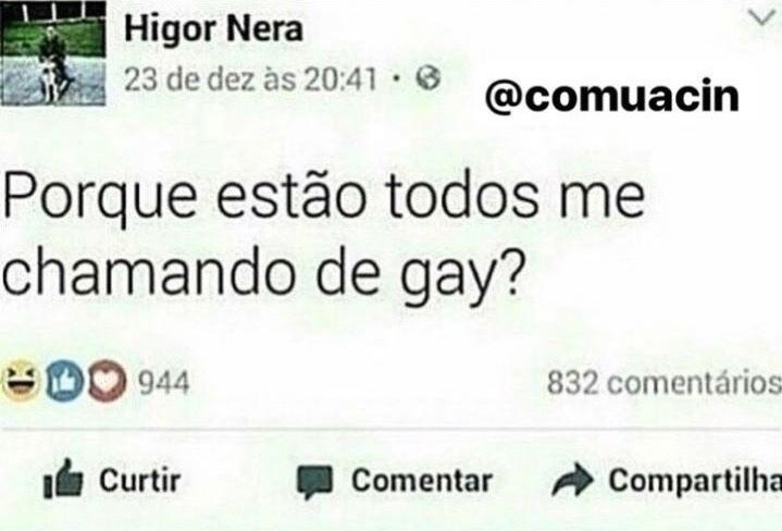 Higor Nera Gay - meme