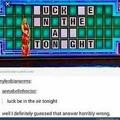 Well I got it wrong