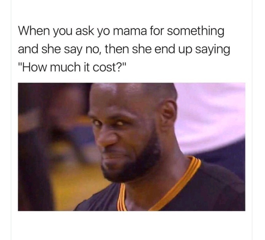I love my mom - meme