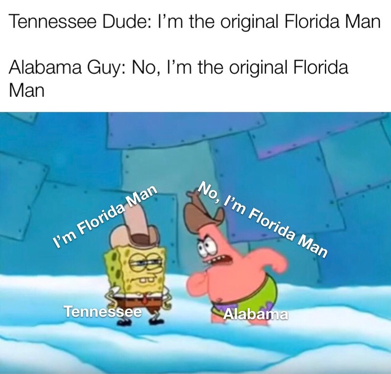 Y'all not crazy like FLORIDA MAN - meme