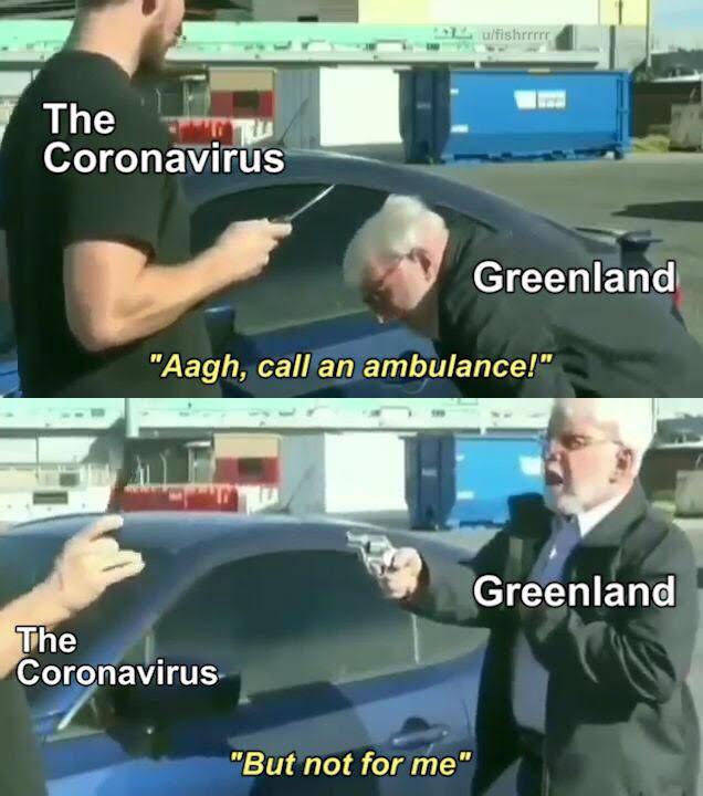 No coronavirus in Greenland - meme