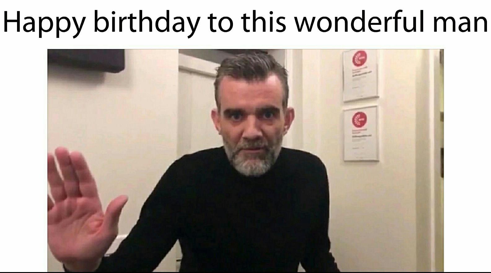 Happy birthday :))))) - meme