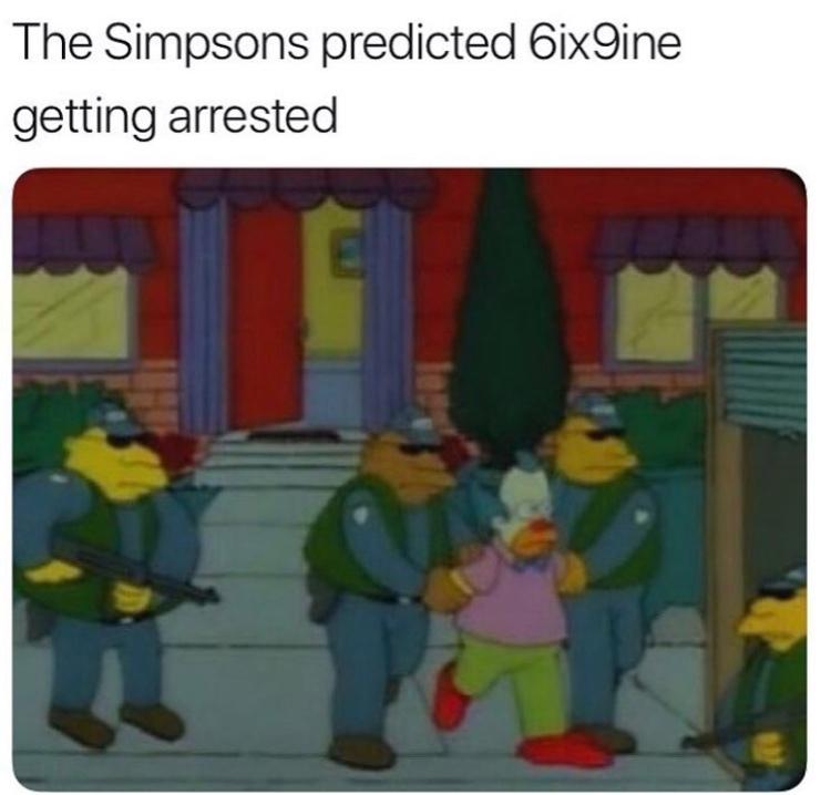 """Simpson previram 6ix9ine sendo preso"" - meme"