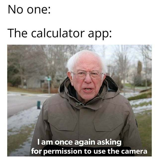 Why does my calculator app require camera permission? - meme