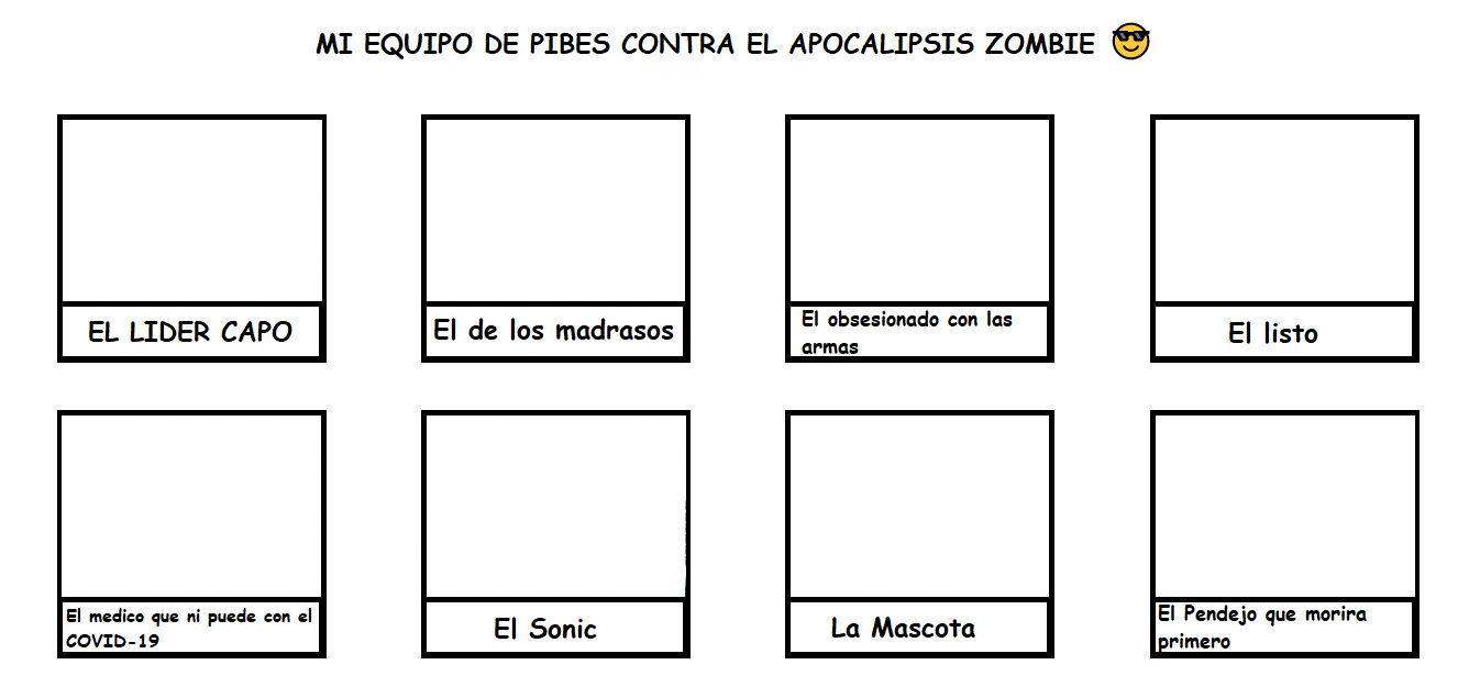Equipo de Pibes contra el apocalipsis zombie Plantilla - meme