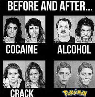 Pokemon is one hell of a drug. - meme
