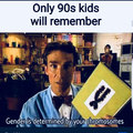 Only 90's kids remember...