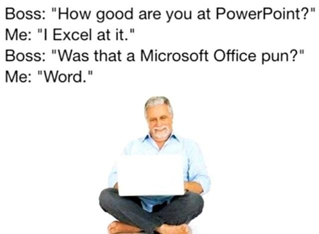 Microsoft Office Jokes - meme
