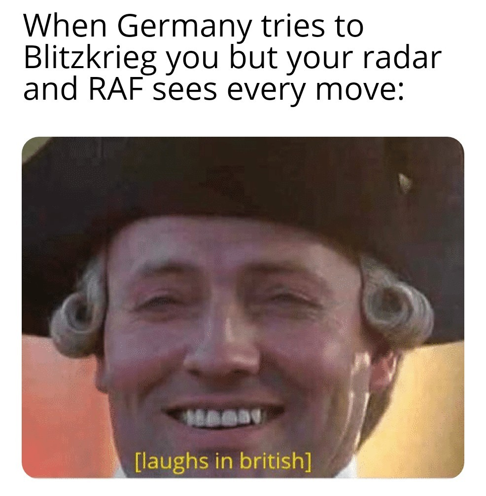 *Battle of Britain commences* - meme