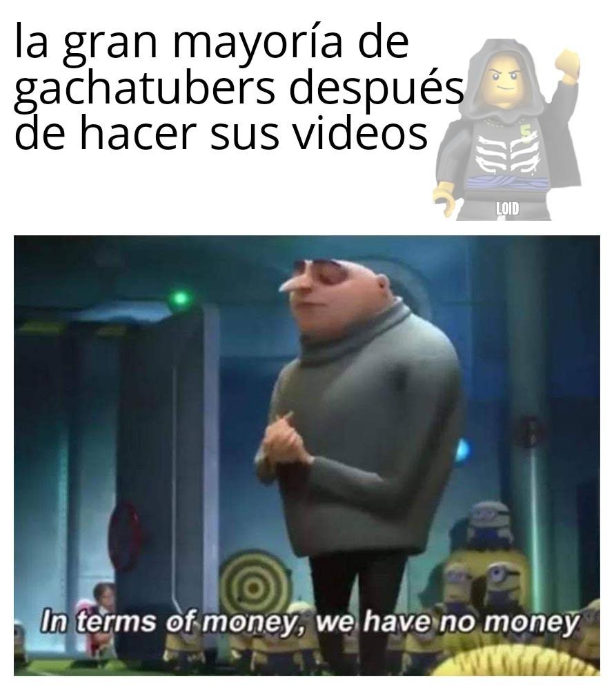 No lucran con los videos - meme
