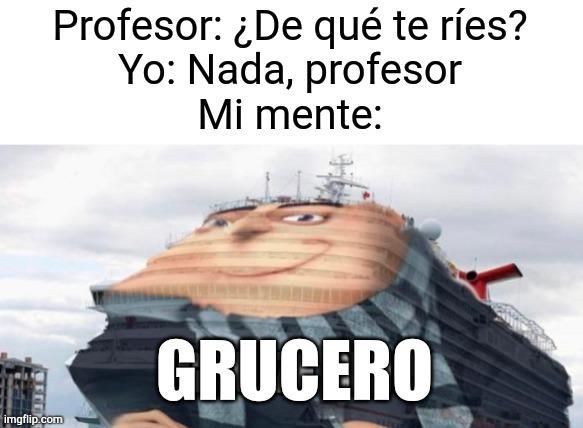 Grucero - meme