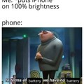 In terms of battery we have no battery