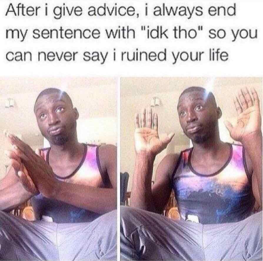 Nice advice - meme