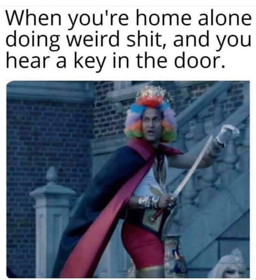 King of the Castel untill the wife comes home - meme