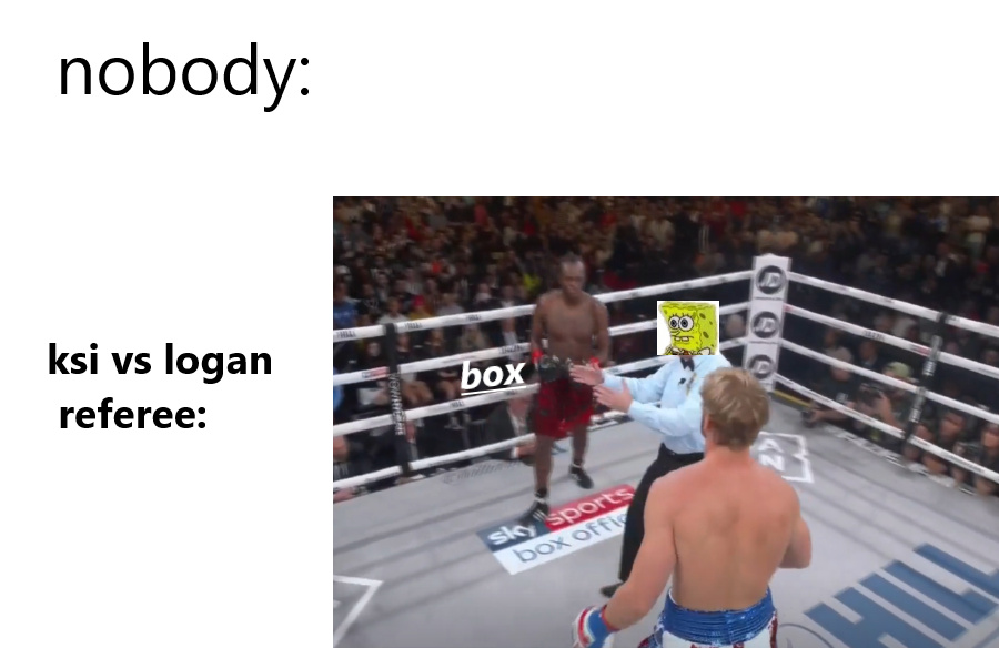 Logan vs Ksi spongebob meme