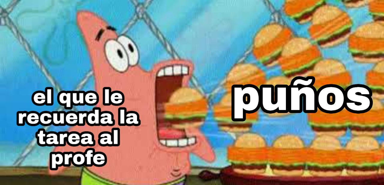 merecido se lo tiene >:( - meme