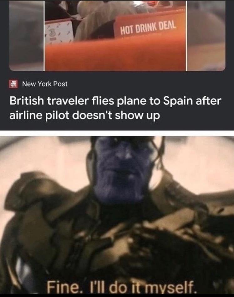 fine I'll do it myself - meme