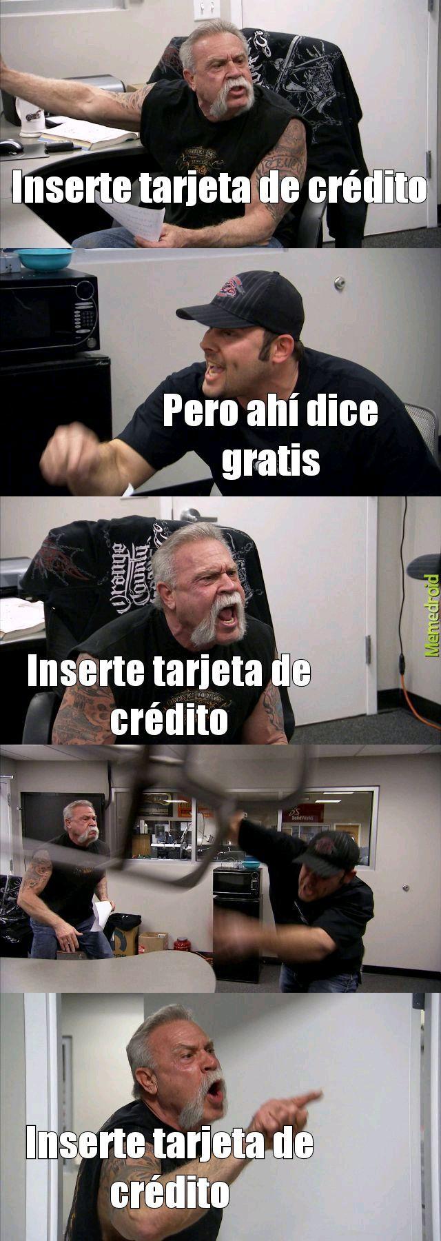 Inserte tarjeta de crédito - meme