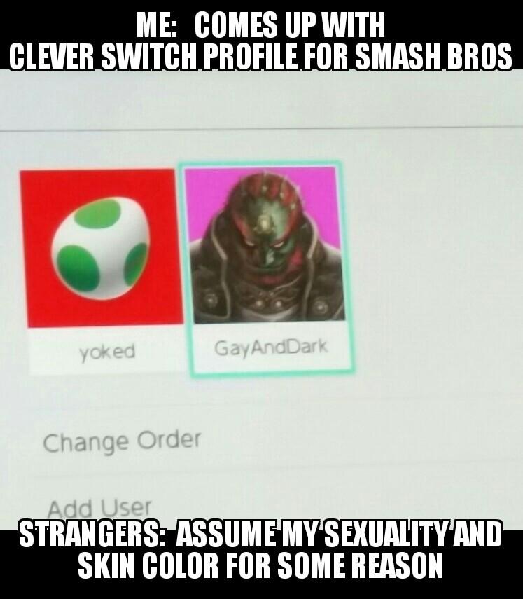 Nintendo switch Profile Dilemma - meme