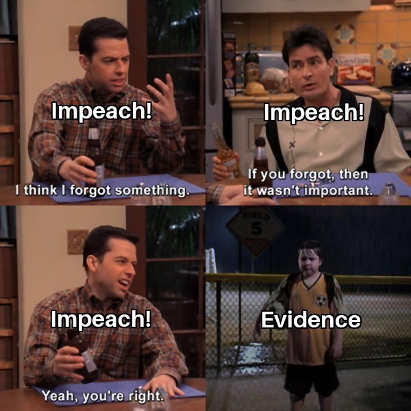 23rd Fake impeachment of the year. After the 25th does he get one free shot at Pelosi or Le Mon? - meme
