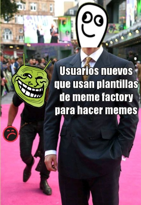 Al fin, un meme decente de meme factory