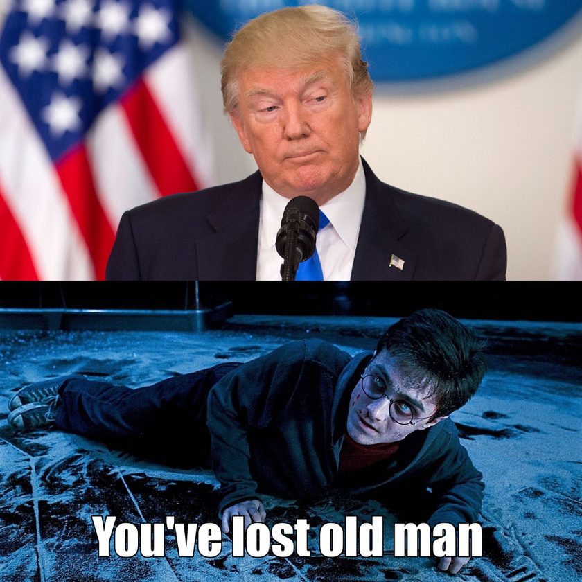 Trump - You've lost old man - meme