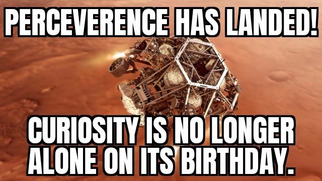 Happy Birthday Perceverence - meme