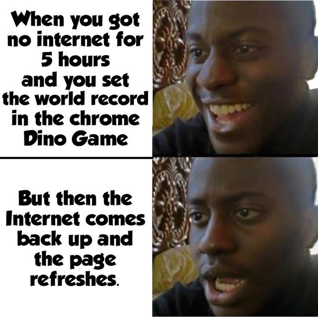 Chrome's dino game - meme
