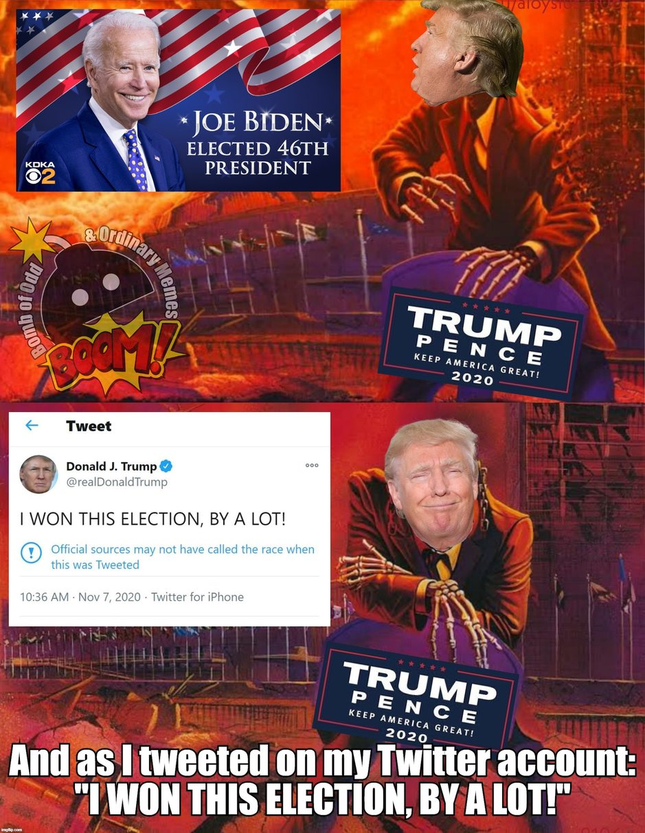 """HE """"WON"""" THIS ELECTION, BY A LOT! - meme"""