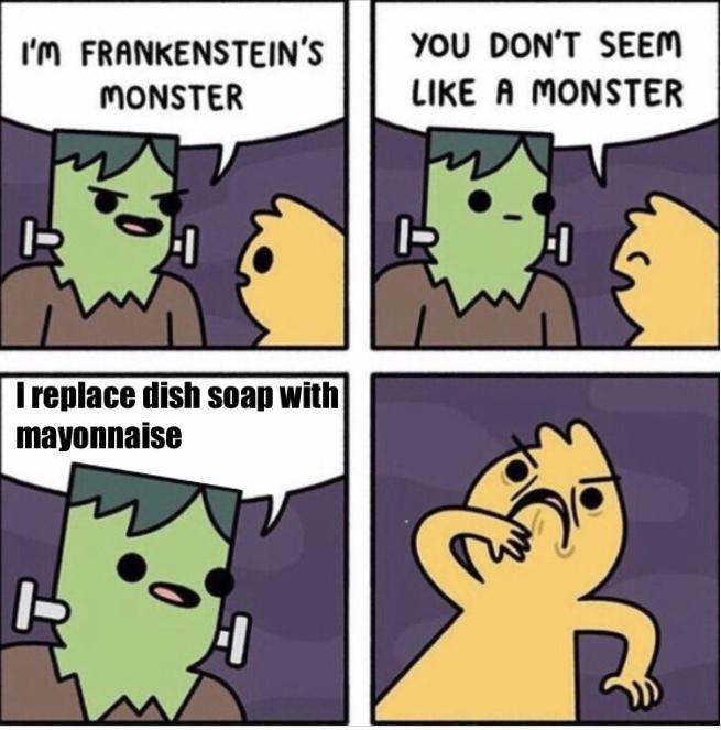 He's a monster - meme