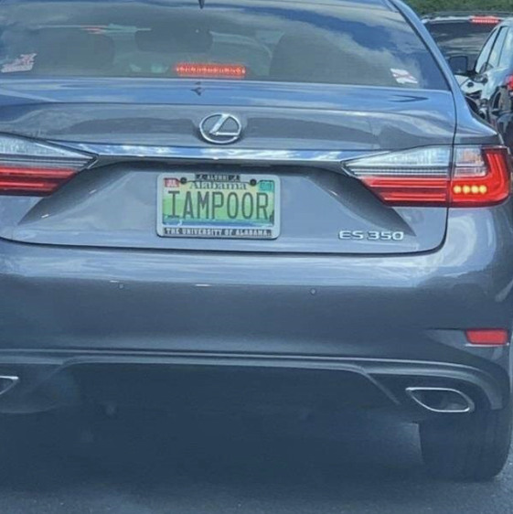 yet he had enough money to customize his license plate - meme