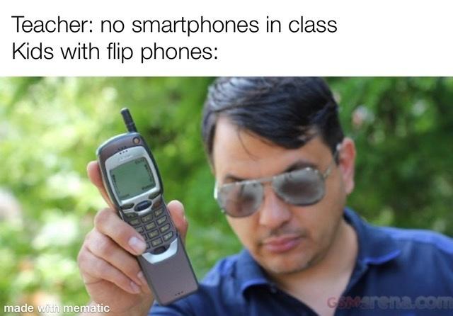 Flip phones - meme