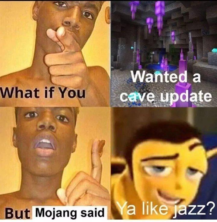 Mojang be like - meme