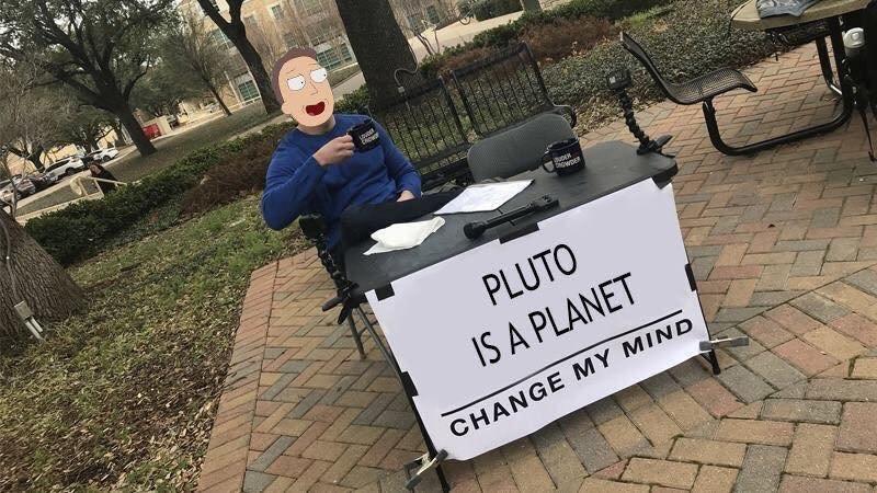 Pluto is a planet - meme