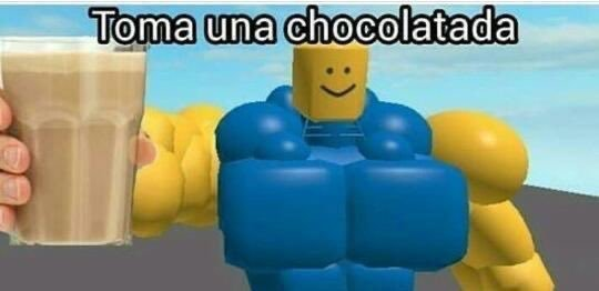 toma una chocolatada - meme