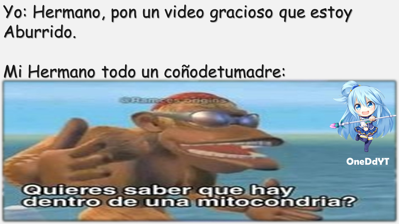 Mi Hermano By: OneDdYT - meme