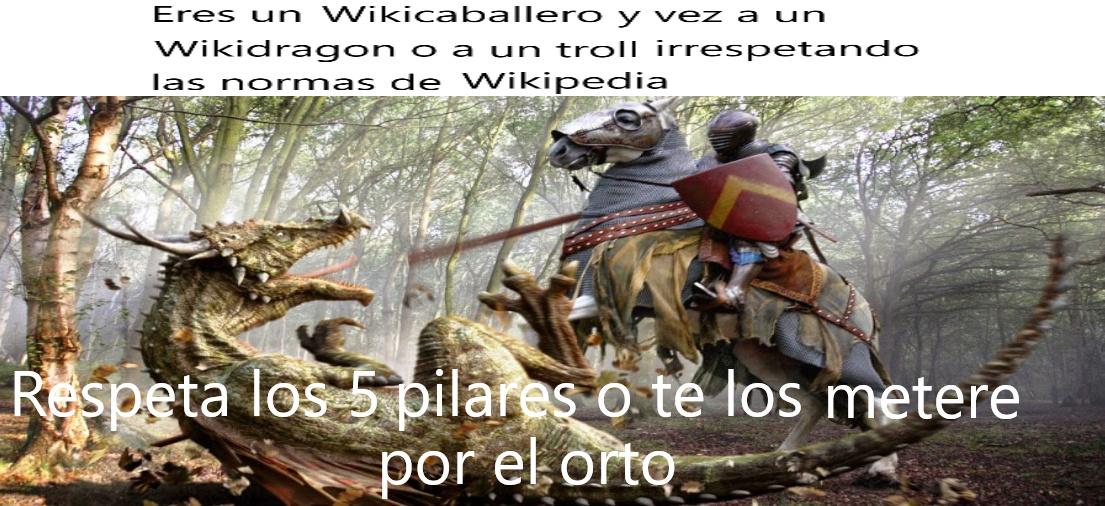 Explicación: Los  Wikicaballeros son usuarios de Wikipedia que defienden a Wikipedia de todo el que edite paginas colocando cosas sin fuentes, o de los que editan y ponen pene, los Wikidragones son usuarios que editan sin tener fuentes o verificación. - meme