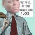 Im a joke
