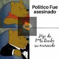 5% Wenos Políticos 95% Hijos de Pvta
