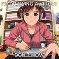 shh don't move