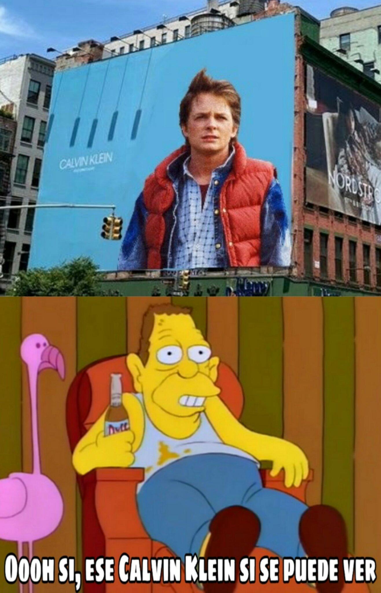 Pal Aweonao que no entienda, Marty McFly se hace llamar Calvin Klein en la primera película de volver al futuro - meme