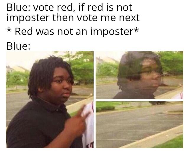 I've won games as imposter because people keep leaving - meme