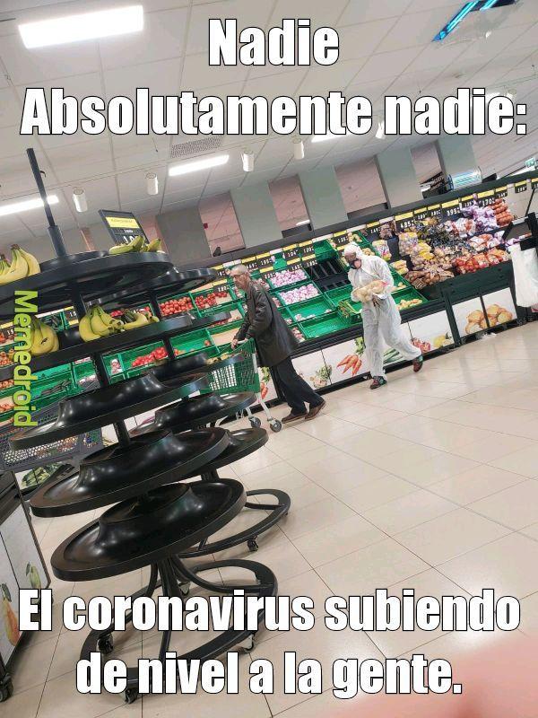 Coronavirus...muy mal eh - meme