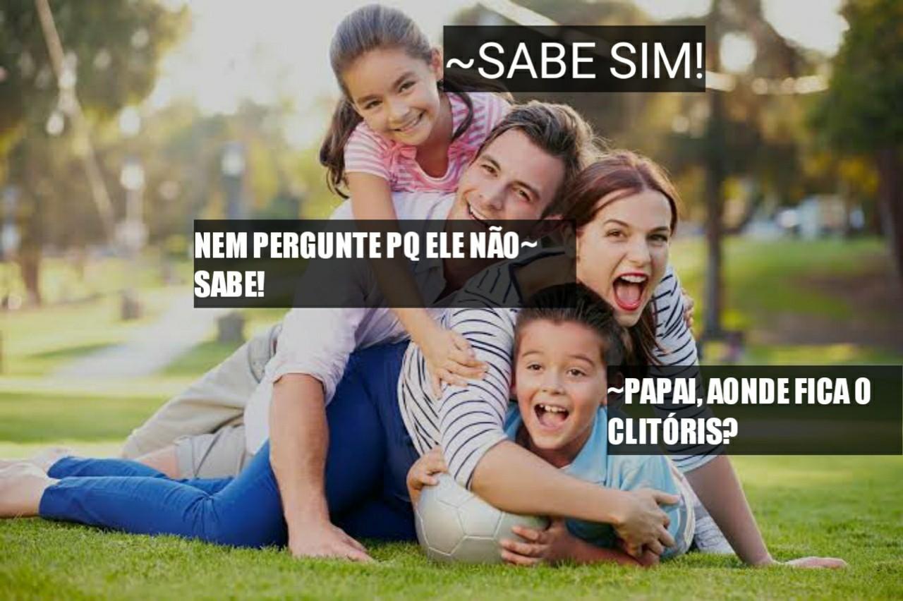 Toma um meme friendly family pra vcs!