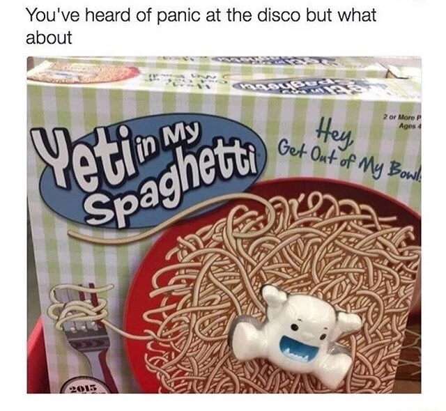 yetis are in my spaghetti >.< - meme
