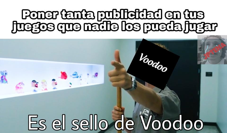 Voodoo no patrocina este meme xd