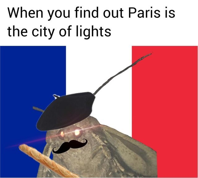 When you find out Paris is the city of lights - meme