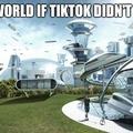If Tiktok didn't exist
