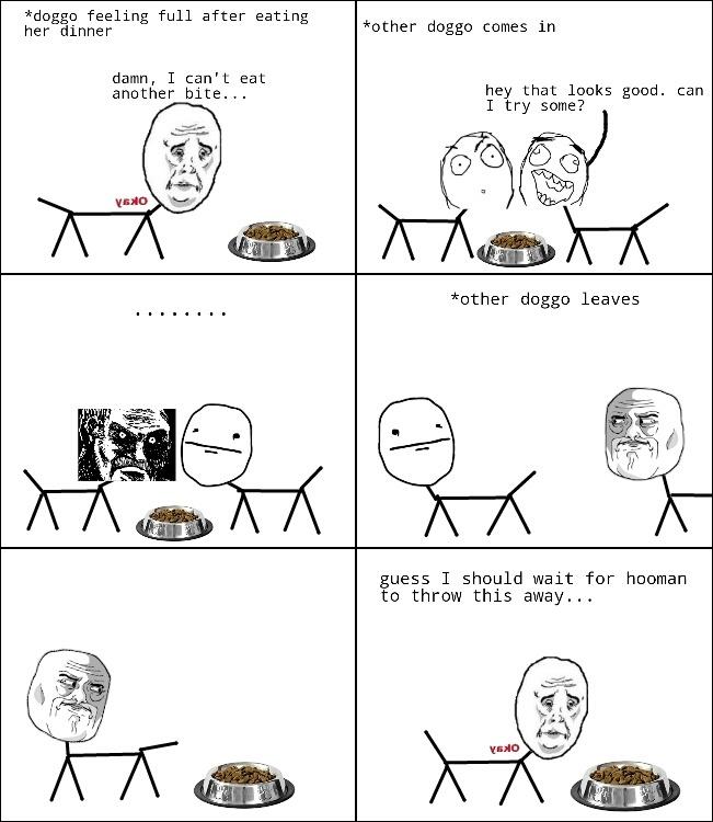 Doggos never share